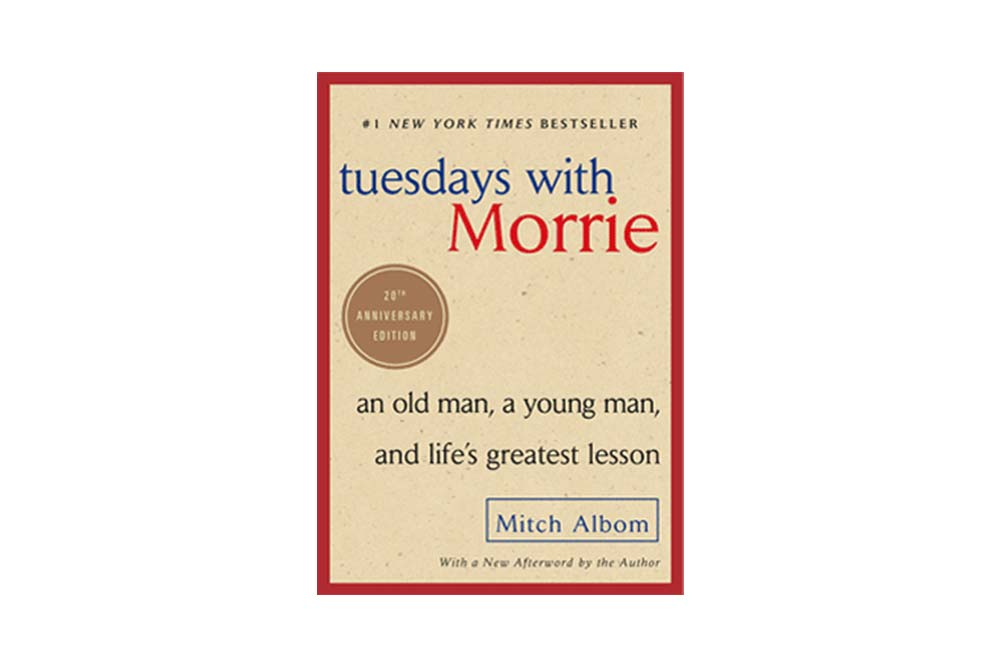 Tuesdays With Morrie Inspirational books